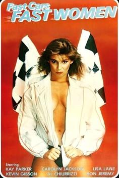 Fast Cars Fast Women 1981 Movie Watch Online