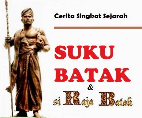 Cerita Lengkap Sejarah Asal Usul Suku Batak