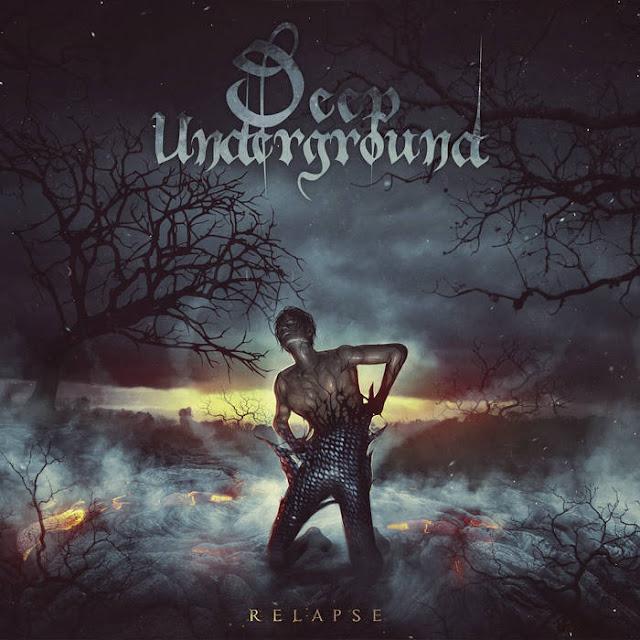 Deep Underground - Relapse (2018)