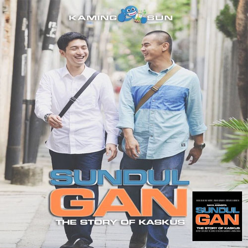Download Film Sundul Gan: The Story of Kaskus (2016) Bluray Full Movie