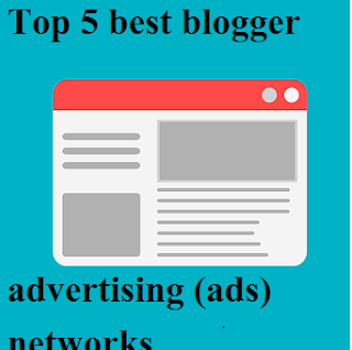 Top 5 best blogger advertising (ads) networks full guide step by step in hindi | delhi technical hindi blog !