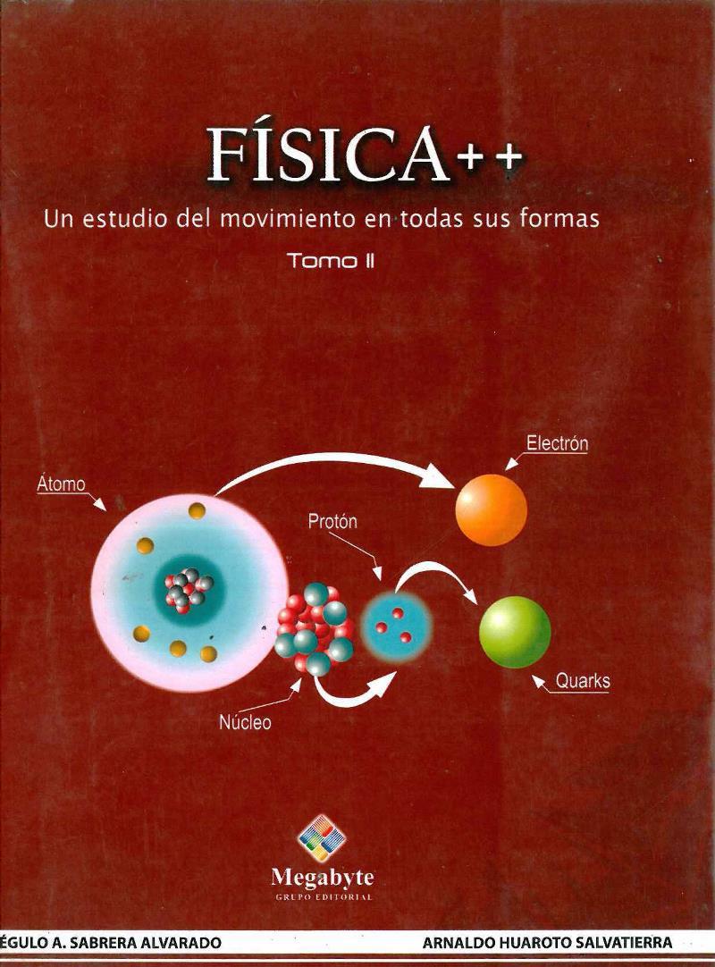 Física ++, Tomo II – Régulo A. Sabrera Alvarado