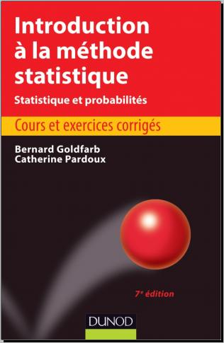 Livre : Introduction à la méthode statistique - Cours et exercices corrigés