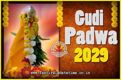 2029 Gudi Padwa Pooja Date & Time, 2029 Gudi Padwa Calendar