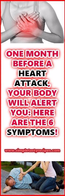 ONE MONTH BEFORE A HEART ATTACK, YOUR BODY WILL ALERT YOU: HERE ARE THE 6 SYMPTOMS!