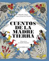 4 cuentos recomendados sobre ecología (de 7 a 9 años)_Cuentos de la Madre Tierra
