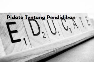 Pidato Tentang Pendidikan