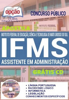 Apostila concurso IFMS Técnico-Administrativo - Instituto Federal do Mato Grosso do Sul.