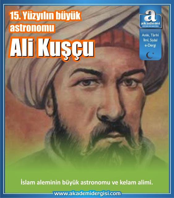 15. Yüzyılın büyük astronomu: Ali Kuşçu
