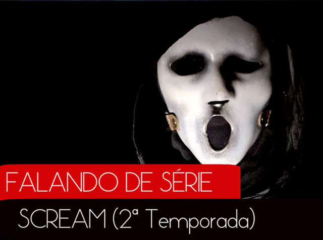scream - Review: Scream - 2ª Temporada