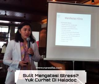 Sulit Mengatasi Stress? Yuk Curhat Gratis di Halodoc