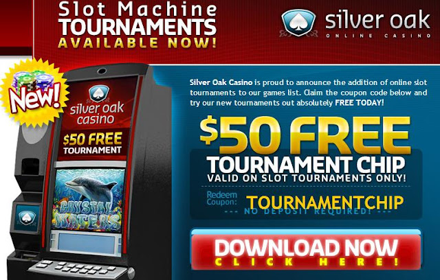 $50 Free Tournament Chip at Silver Oak Casin