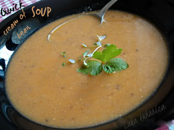 Quick cream of bean soup by Laka kuharica:  delicious, creamy and aromatic.