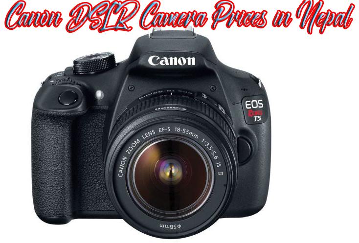 Canon Dslr Camera Price In Nepal Latest Dslr Camera Price All