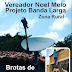 BROTAS DE MACAÚBAS: VEREADOR NOEL MELO - 'PROJETO' BANDA LARGA NA ZONA RURAL