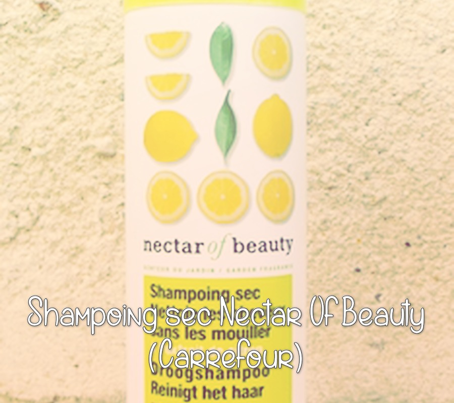 Shampoing Sec Nectar of Beauty (Carrefour)