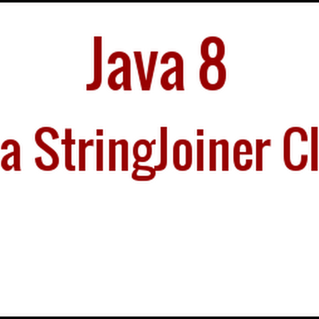 Java 8 lambda expressions tutorial with examples java95 java 8 stringjoiner class with examples baditri Images
