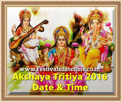 Akshaya Tritiya 2016 Date & Time in India