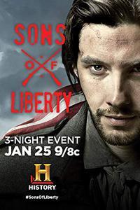 Sons of Liberty (Season 1 Episode 1-2) [Dual Audio] (Hindi-English) 480p & 720p