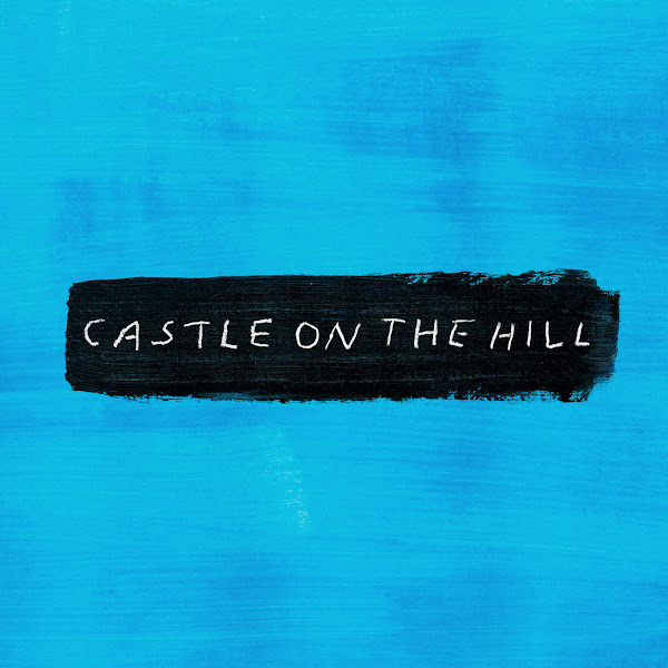 Ed Sheeran - Castle on the Hill - Single Cover