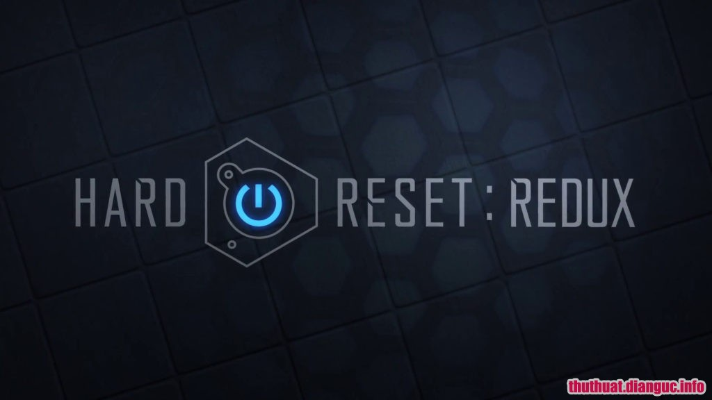 Download Game Hard Reset Redux Full Cr@ck
