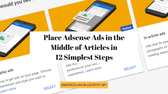 Place Adsense Ads in the Middle of Articles in 12 Simplest Steps