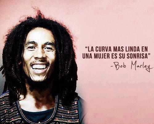 Frases De Bob Marley: FRASES CONOCIDAS ARTISTAS,CIENTIFICOS,FILOSOFOS