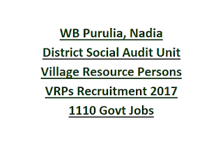 WB Purulia, Nadia District Social Audit Unit Village Resource Persons VRPs Recruitment 2017 1110 Govt Jobs