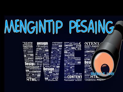 Mengintip Pesaing Blog atau Website