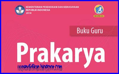 Buku Guru dan Siswa Prakarya Kelas 9 SMP/MTs K13 Revisi 2018