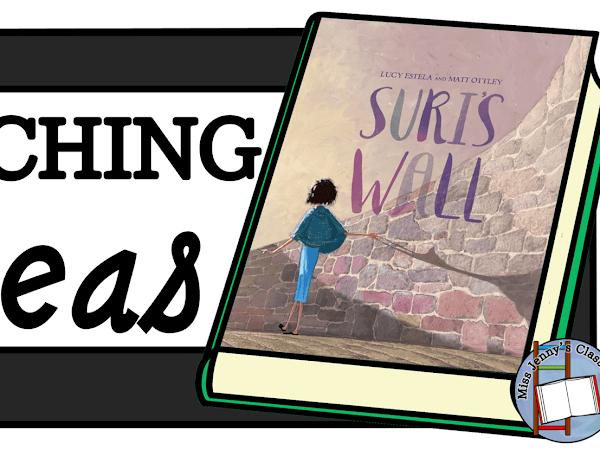 Suri's Wall: Teaching Ideas