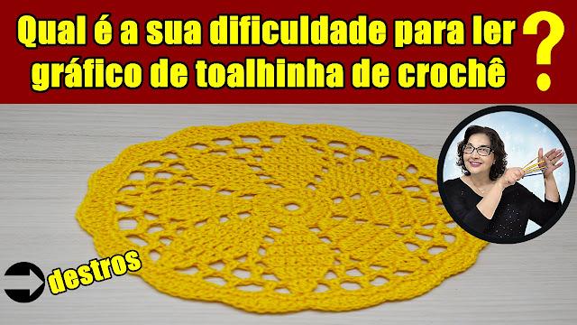 Edinir Croche ensina toalhinha com Qual é a sua dificuldade para ler grafico de toalhinha de croche com Edinir Croche
