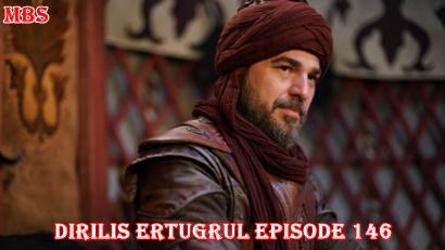 Episode 146 Diriliş Ertuğrul (Resurrection Ertuğrul) | DraKor
