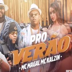 Baixar Pro Verão - MC Magal e MC Kalzin grátis