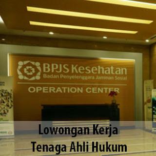 Lowongan Kerja Tenaga Ahli Hukum di BPJS Kesehatan Jakarta