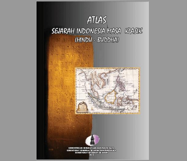 Atlas Sejarah Indonesia Masa Klasik (Hindu - Buddha)