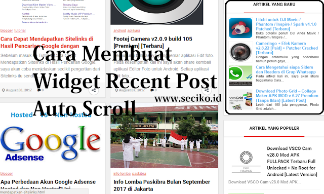 Cara Membuat Widget Recent Post yang Auto Scroll di Blogspot