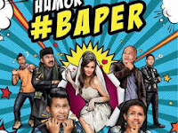 Download Film Humor #Baper (2016) HDrip Full Movie