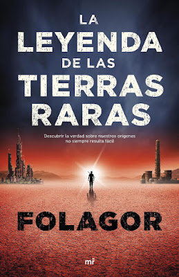LA LEYENDA DE LAS TIERRAS RARAS Folagor | Falagor03 | Yoel Ramírez  (mr | Martínez Roca - 5 Septiembre 2017)  Literatura Juvenil - Fantasía - Youtuber PORTADA LIBRO