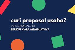 Contoh Proposal Usaha, Serta Cara Membuat Proposal Usaha Bagi Pemula