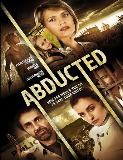 Ver El secuestro de Jocelyn (Abducted) (2015) Online