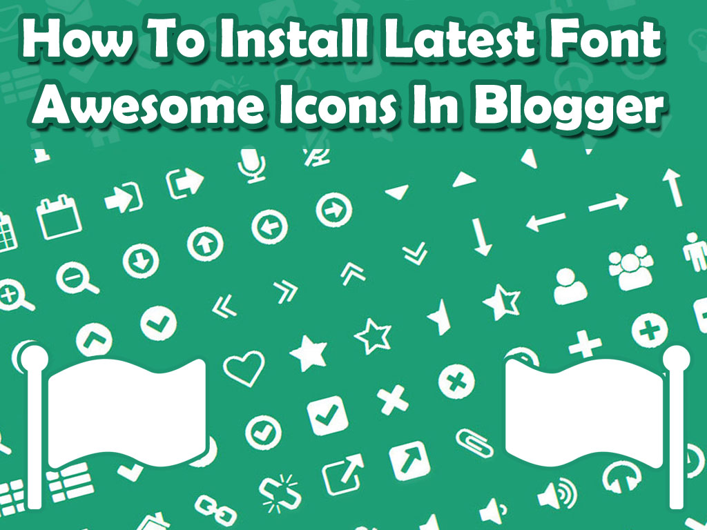 Install Font awesome cdn icons in blogger