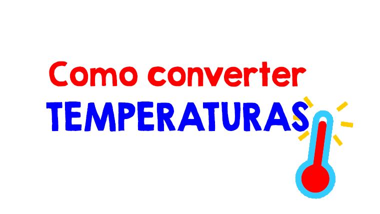 Como converter temperaturas