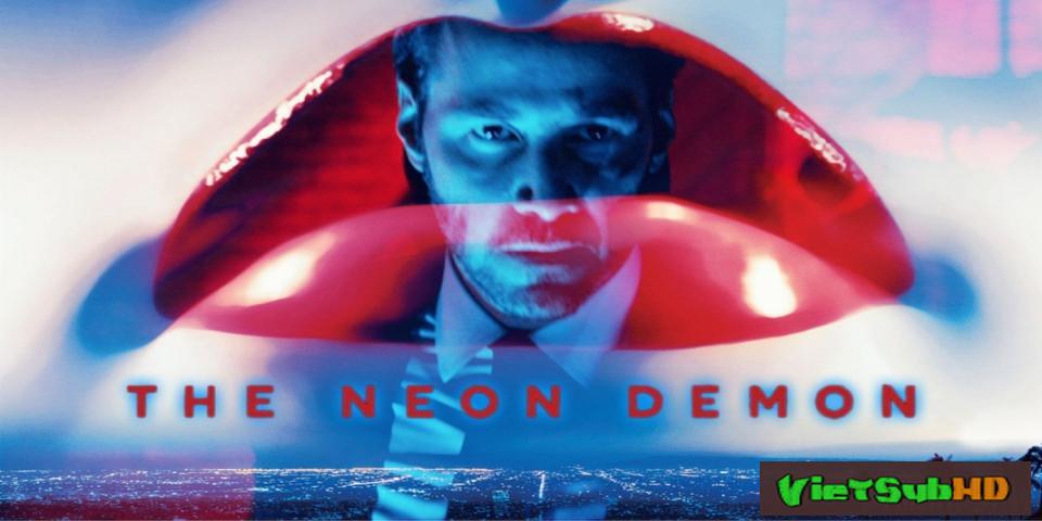 Phim Ác Quỷ Sàn Catwalk VietSub HD | The Neon Demon 2016