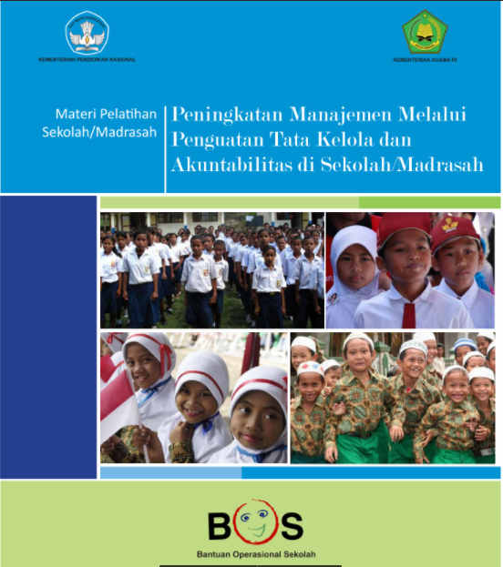 Modul Manajemen Melalui Penguatan Tata Kelola dan Akuntabilitas di Sekolah/ Madrasah