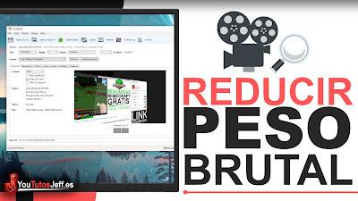 Reducir Peso de un Vídeo Sin Perder Calidad - Descargar HandBrake Ultima Versión