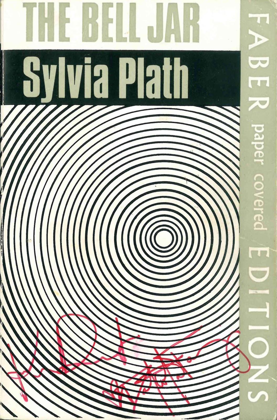 sylvia plath info a sylvia plath tour sylvia plath the bell jar faber 1967