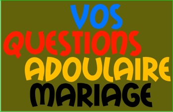 mariage franco marocain questions reponses sur le mariage adoulaire. Black Bedroom Furniture Sets. Home Design Ideas