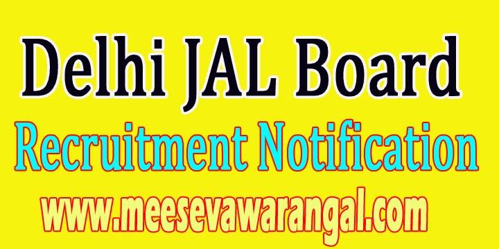 Delhi JAL Board Recruitment Notification 2017