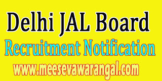 Delhi JAL Board Recruitment Notification 2016 delhi.gov.in